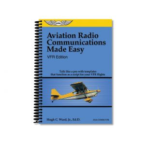 ASA - Aviation Radio Communications Made Easy - ASA-COMM-VFR